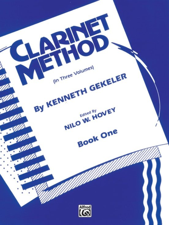 Gekeler, Kenneth: Clarinet Method Book 1