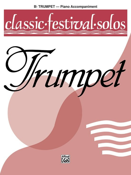 Classical Festival Solos for Trumpet - Piano Accompaniment