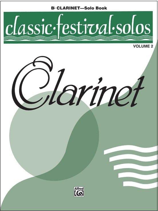 Classic Festival Solos for Clarinet Volume 2
