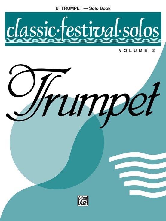 Classic Festival Solos for Trumpet Volume 2
