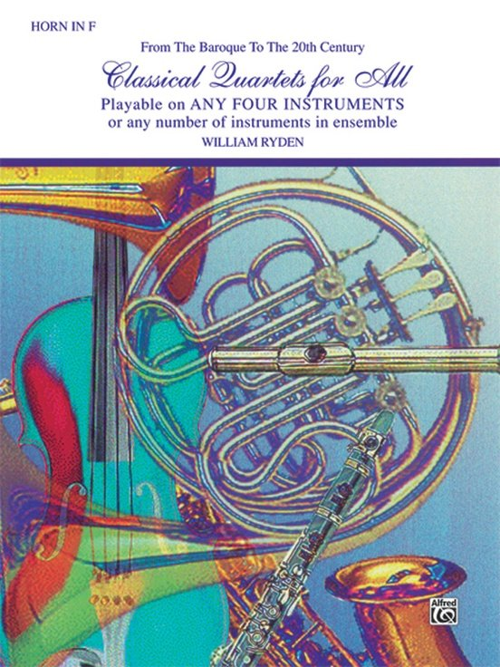 Classical Quartets for All - Horn in F