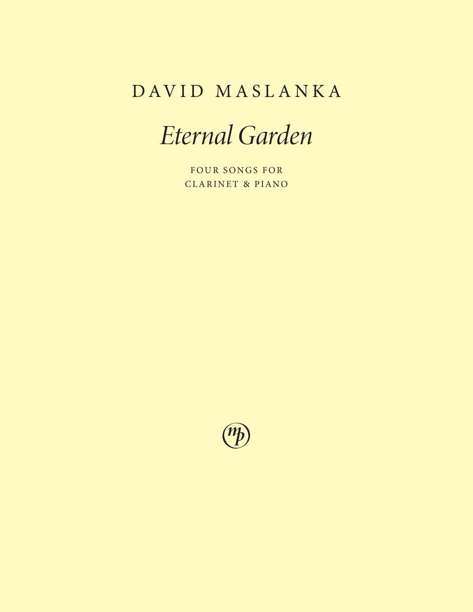 Maslanka, David: Eternal Garden - Fours Songs for Clarinet & Piano