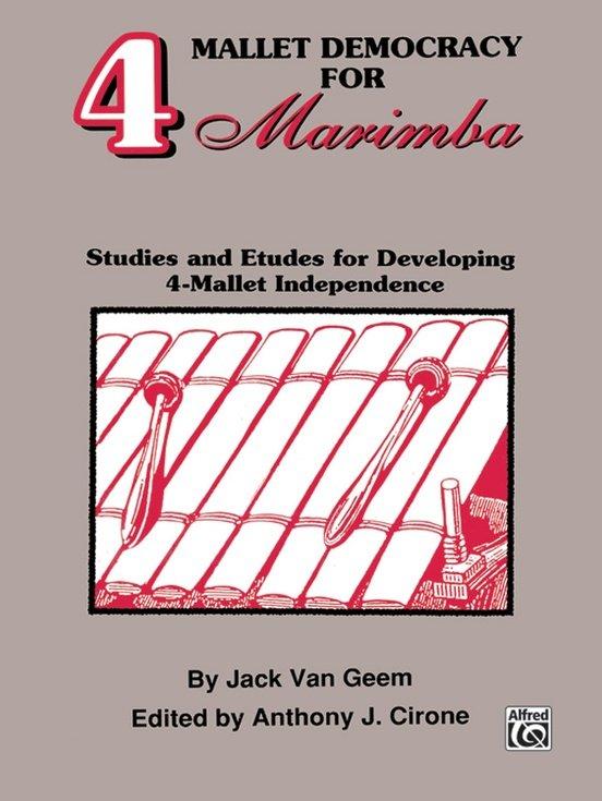 Geem, Jack (ed. Cirone): 4 Mallet Democracy for Marimba