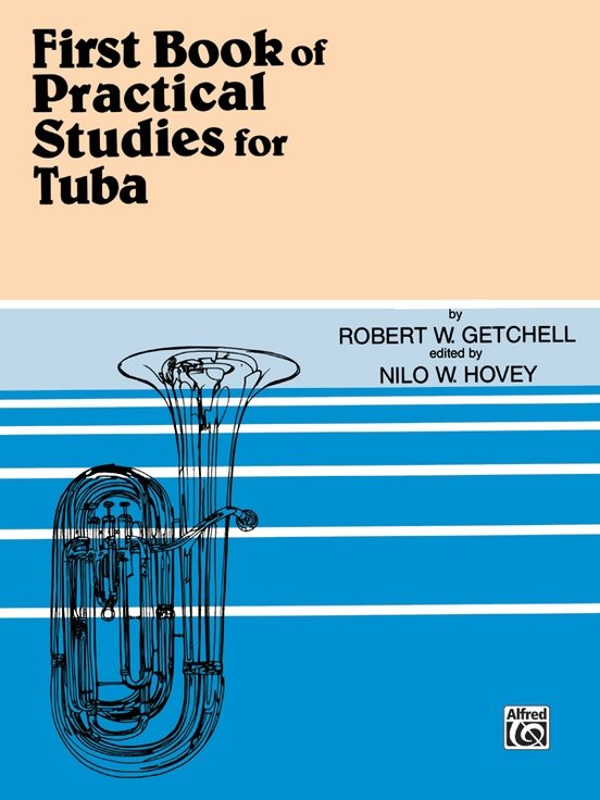 Getchell, Robert (ed. Hovey): First Book for Practical Studies for Tuba