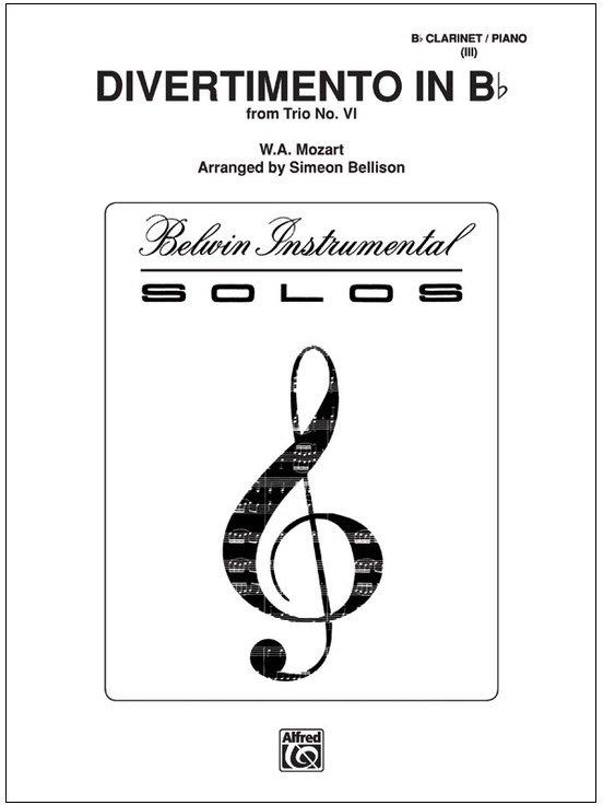 Mozart, W.A. (arr. Bellison): Divertimento in Bb from Trio No. VI for Clarinet & Piano
