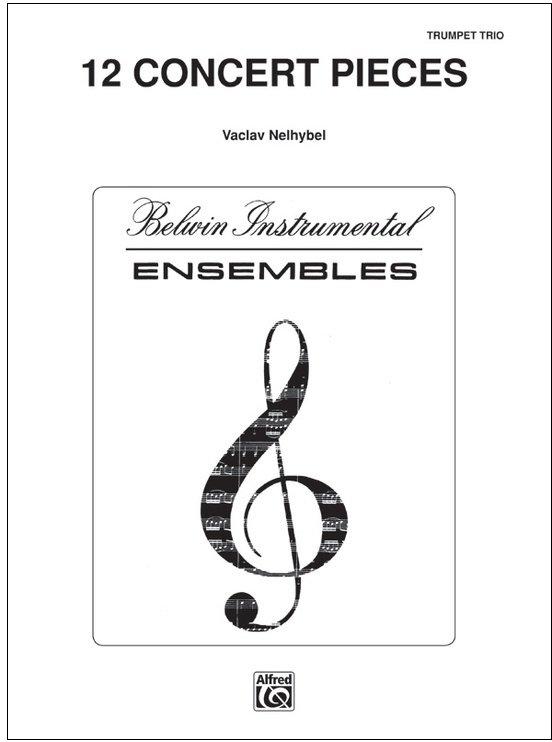 Nelhybel, Vaclav: 12 Concert Pieces for Trumpet Trio