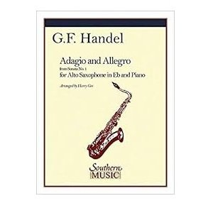Handel, G.F. (arr. Gee): Adagio & Allegro from Sonata No. 1 for Alto Saxophone & Piano