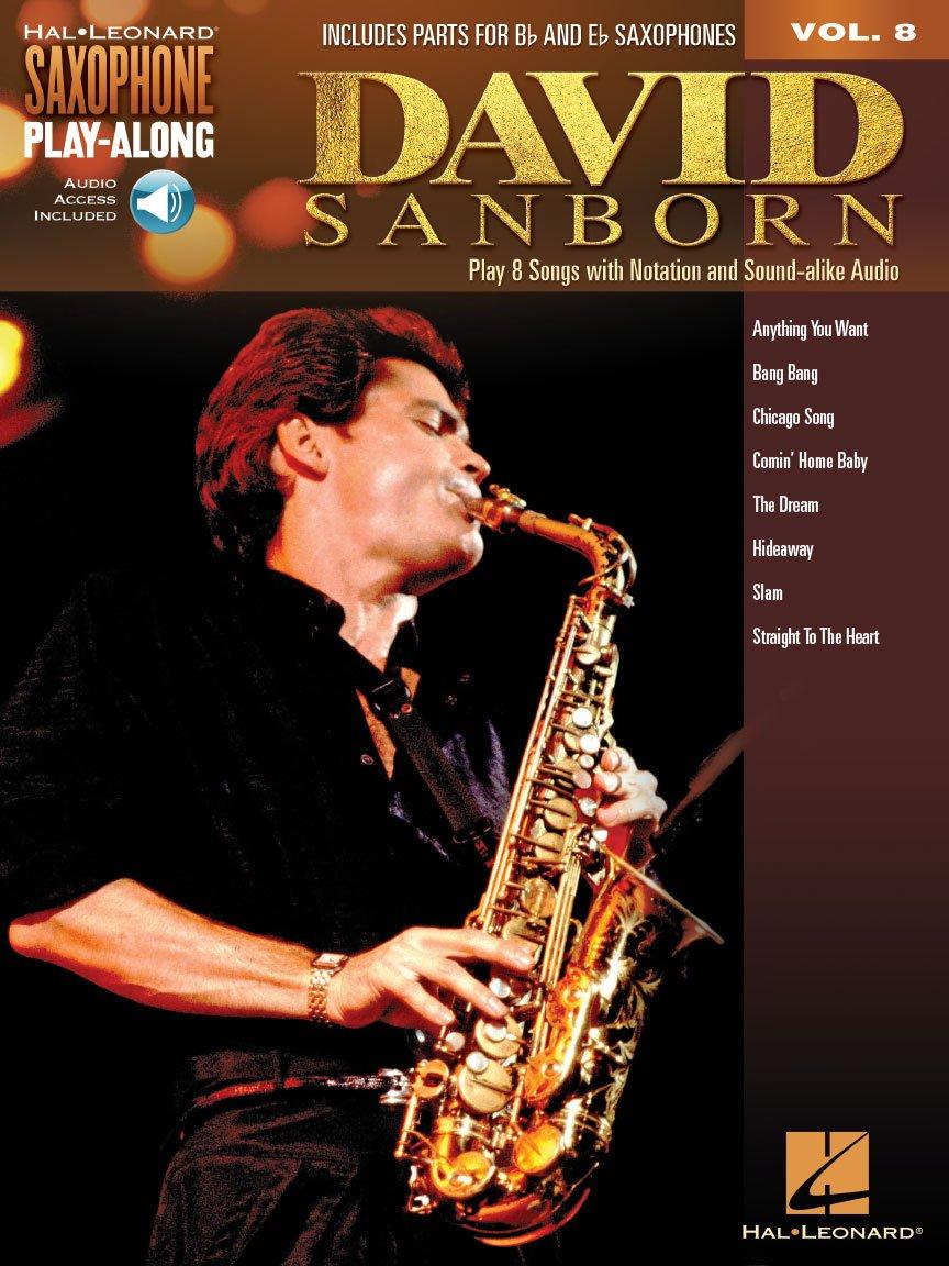 David Sanborn: Saxophone Play-Along - Vol. 8
