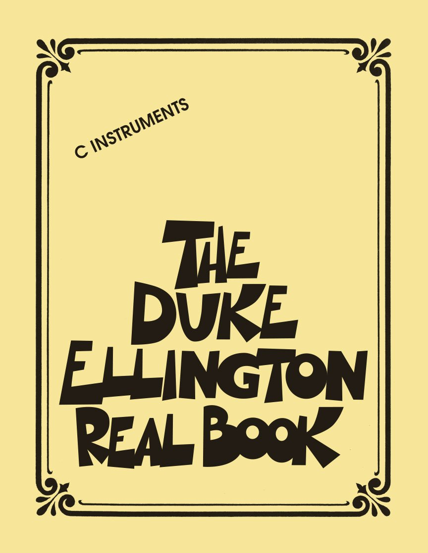 The Duke Ellington Real Book: C Instruments