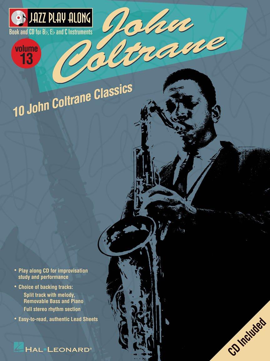 John Coltrane: Jazz Play Along - Volume 13