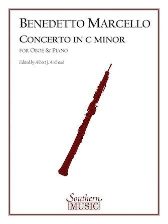 Marcello, Benedetto: Concerto in C Minor for Oboe & Piano