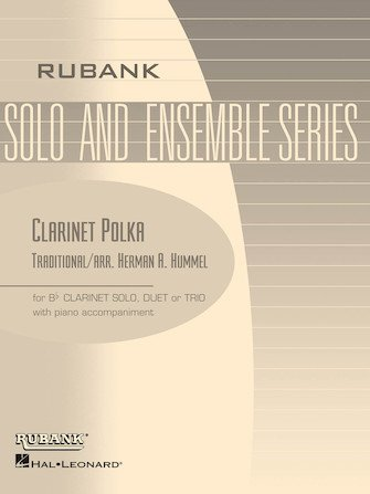 Hummel, Herman (arr.): Clarinet Polka for Clarinet Solo, Duet, or Trio