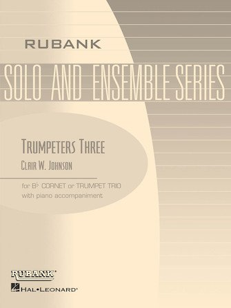 Johnson, Clair: Trumpeter's Three for Three Cornets or Trumpets & Piano