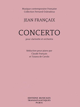 Francaix, Jean: Concerto for Clarinet & Orchestra