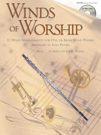 Winds of Worship - 12 Hymn Arrangements for One or More Wind Players