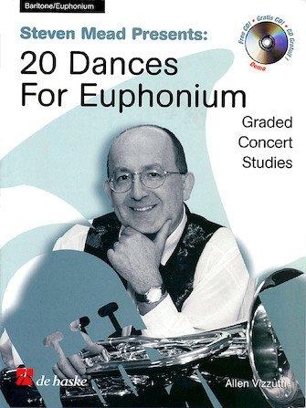 Mead, Steven: 20 Dances for Baritone/Euphonium