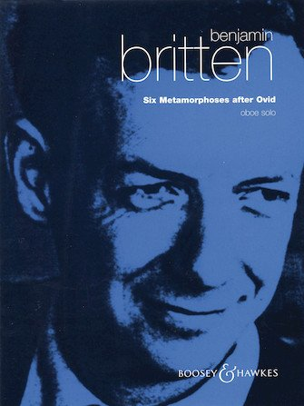 Britten, Benjamin: Six Metamorphoses after Ovid for Solo Oboe