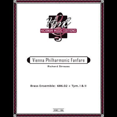 Strauss, Richard: Vienna Philharmonic Fanfare for Brass Ensemble