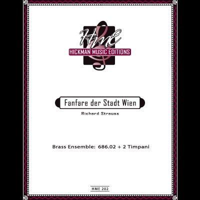 Strauss, Richard: Fanfare der Stadt Wien for Brass Ensemble & 2 Timpani