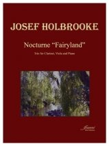 Holbrooke, Josef: Nocturne Fairyland for Clarinet, Viola and Piano