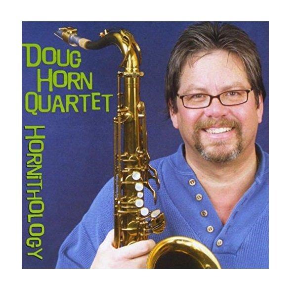 Doug Horn Quartet Hornithology