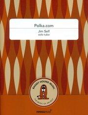 Self, Jim: Polka.com for Solo Tuba