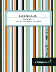 Oxford, Josh: Looping Etudes for Bass Clef Instrument + Loop Pedal