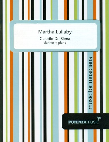 De Siena, Claudio: Martha Lullaby for Clarinet & Piano