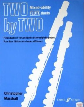 Marshall, Chrisopher: Two by Two - Mixed Ability Flute Duets