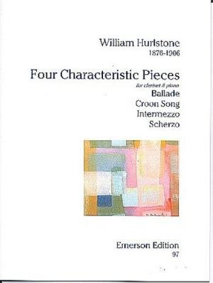 Hurlstone, William: Four Characteristic Pieces for Clarinet & Piano