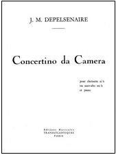 Depelsenaire, J.M.: Concertino da Camera for Clarinet & Piano