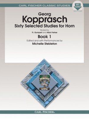 Kopprasch, Georg (ed. Stebleton): Sixty Selected Studies for Horn