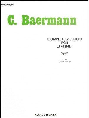 Baermann, Carl: Complete Method for Clarinet, Op. 63 - Third Division