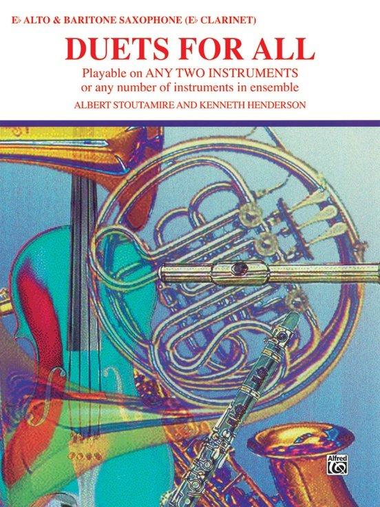 Duets for All: Eb Alto/Baritone Saxophone/Eb Clarinet