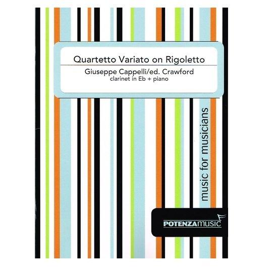 Cappelli, Giuseppe (arr. Crawford): Quartetto Variato on Rigoletto for Eb Clarinet & Piano