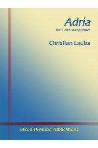 Lauba, Christian: Adria for 2 Alto Saxophones