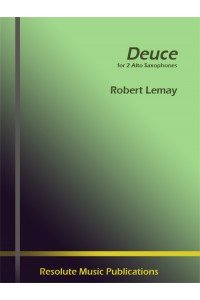 Lemay, Robert: Deuce for 2 Alto Saxophones