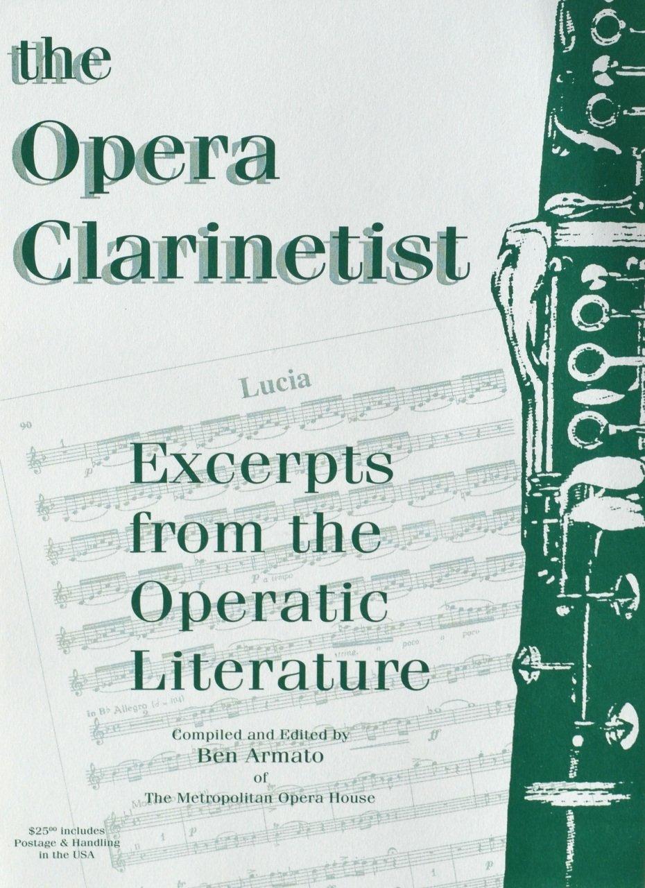 Armato, Ben (ed.): The Opera Clarinetist