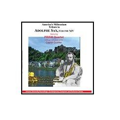 America's Millennium Tribute to Adolphe Sax, Volume XIV