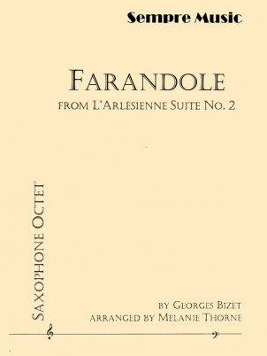 Bizet, Georges (arr. Thorne): Farandole from L'Arlesienne Suite No. 2 for Saxophone Octet