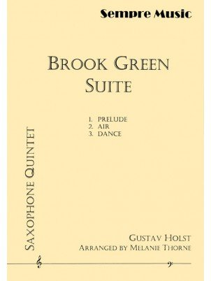 Holst, Gustav (arr. Thorne): Brook Green Suite for Saxophone Quintet