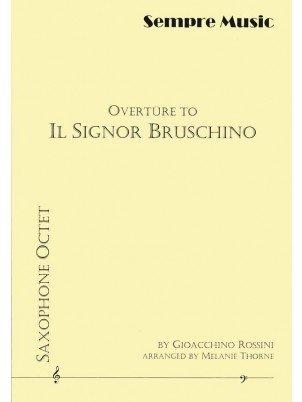 Rossini, Gioacchino (arr. Thorne): Overture to Il Signor Bruschino for Saxophone Octet
