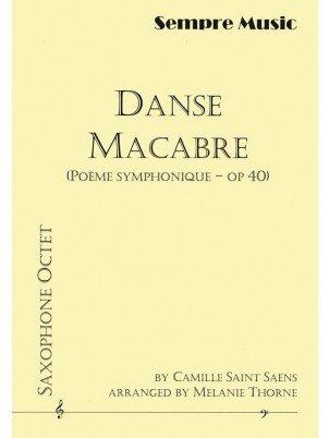 Saint Saens, Camille (arr. Thorne): Danse Macabre for Saxophone Octet