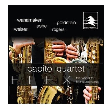 Capitol Quartet Flex: Five works for Four Saxophones CD