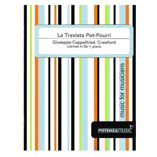 Cappelli, Giuseppe (Crawford): La Traviata Pot-Pourri for Eb Clarinet & Piano