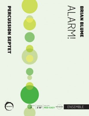 Blume, Brian: Alarm! for Percussion Septet