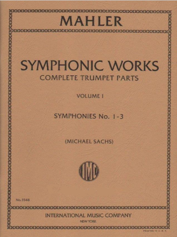 Mahler, Gustav (ed. Sachs): Symphonic Works Complete Trumpet Parts - Volume II