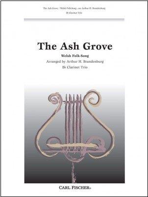 Brandenburg, Arthur (arr.): The Ash Grove for Clarinet Trio
