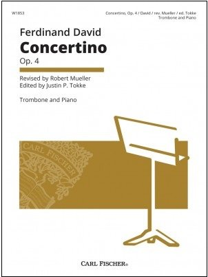 David, Ferdinand (rev. Mueller, ed. Tokke): Concertino, Op. 4 for Trombone & Piano