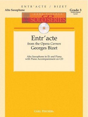 Bizet, Georges (ed. Peck): Entr'acte from Carmen for Alto Saxophone & Piano